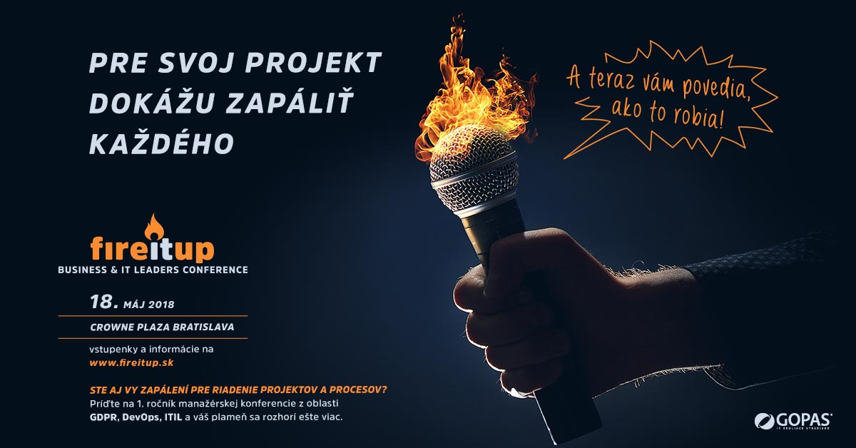 Photo IT a biznis spoja svoje sily na manažérskej konferencii Fire it up 2018